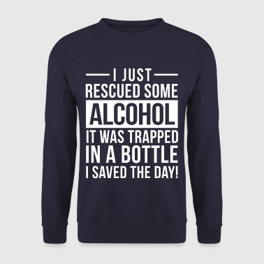 Ich habe gerade etwas Alkohol gerettet - Männer Pullover