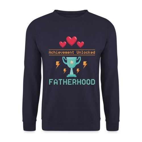 Achievement Unlocked Fatherhood Papa Spruch - Unisex Pullover