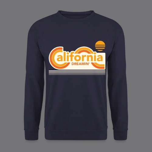 CALIFORNIA DREAMIN Tee Shirts - Men's Sweatshirt