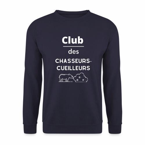 Club des chasseurs-cueilleurs - Sweat-shirt Unisex