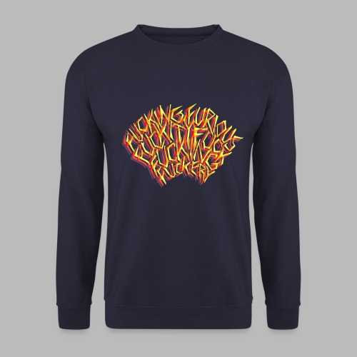FUCKING FURIOUS! - Unisex Sweatshirt