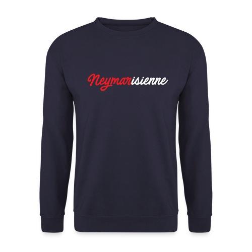 Neymarisienne - Sweat-shirt Unisexe
