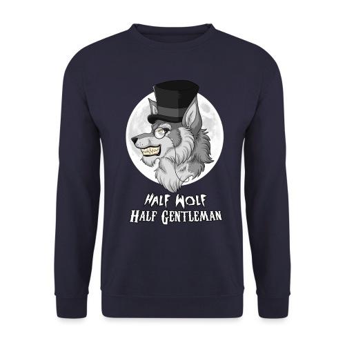 Half Wolf Half Gentleman - Bluza unisex
