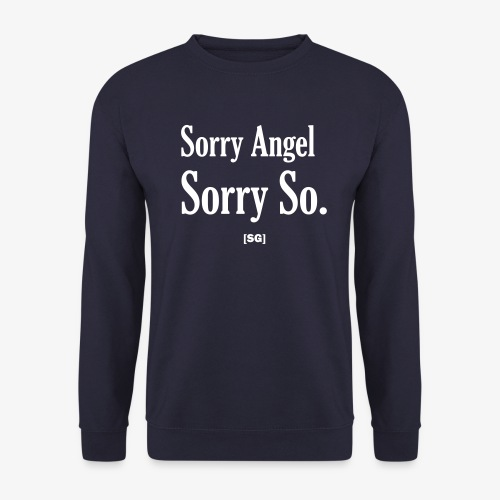 [SG] Sorry Angel - Sweat-shirt Homme