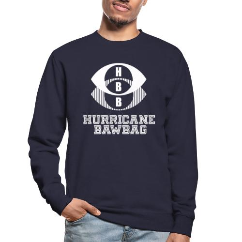 Hurricane BawBag HBB - Unisex Sweatshirt