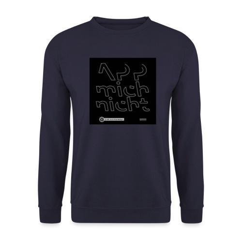 Design App mich nicht 4x4 - Unisex Pullover