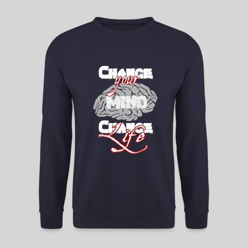change your mind change your life - Männer Pullover