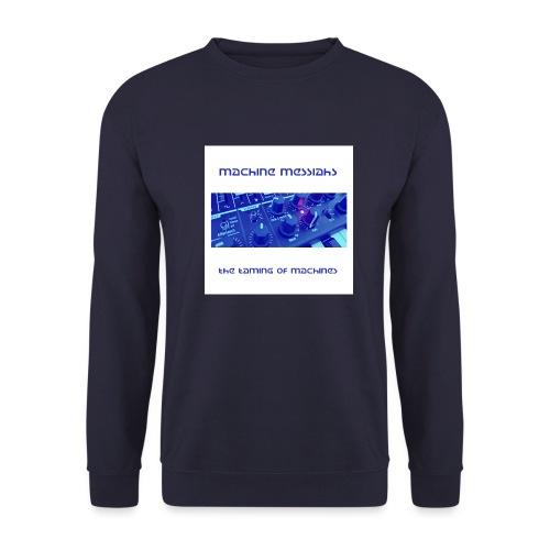 the taming of machines - Men's Sweatshirt