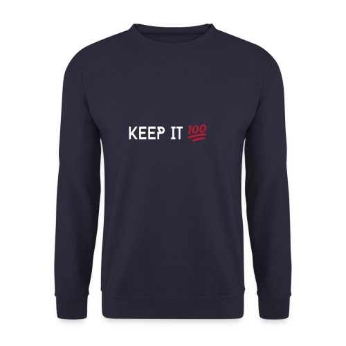 KEEP IT 100 WIT png - Unisex sweater