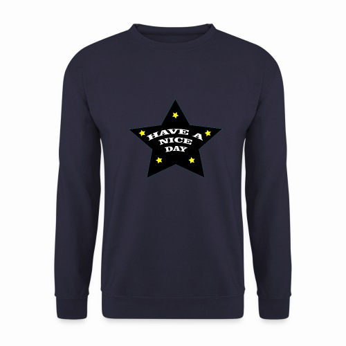 Have a nice Day stern - Männer Pullover
