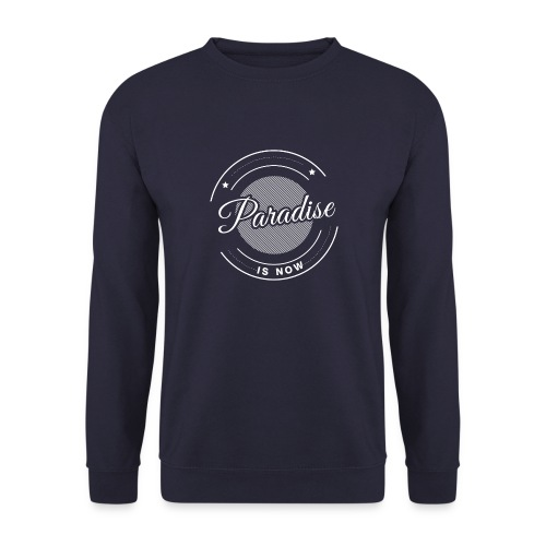 Paradise is now - Männer Pullover