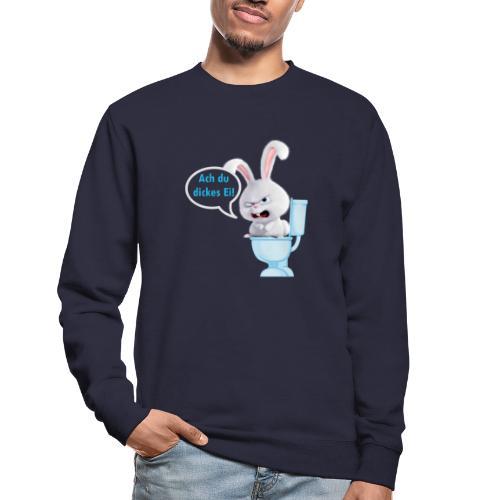 Ach du dickes Ei - Unisex Pullover