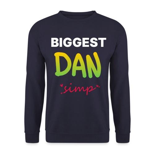 We all simp for Dan - Unisex sweater