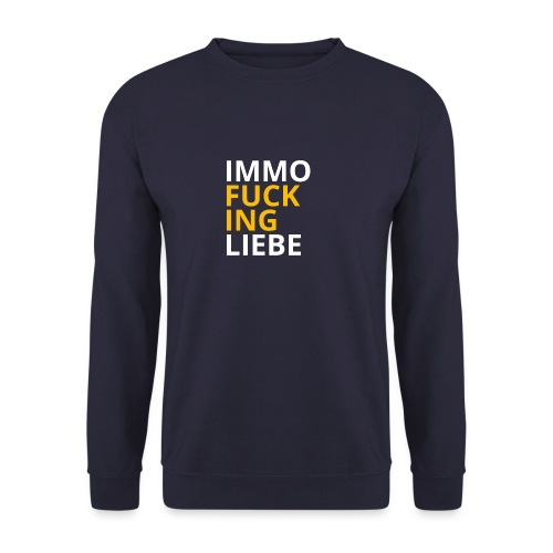 Immo f**cking Liebe! 💛 - Männer Pullover