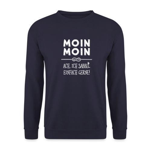 Moin - plattdeutscher norddeutscher Spruch - Unisex Pullover