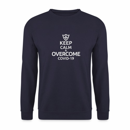 Keep calm and overcome - Bluza unisex