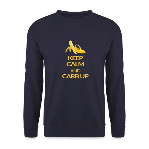 KEEP CALM and CARB UP - Unisex Pullover
