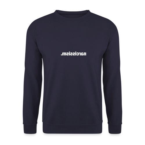 Narcissism - Sweat-shirt Unisexe