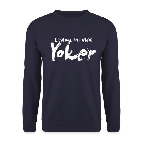 Living La Vida Yoker - Men's Sweatshirt