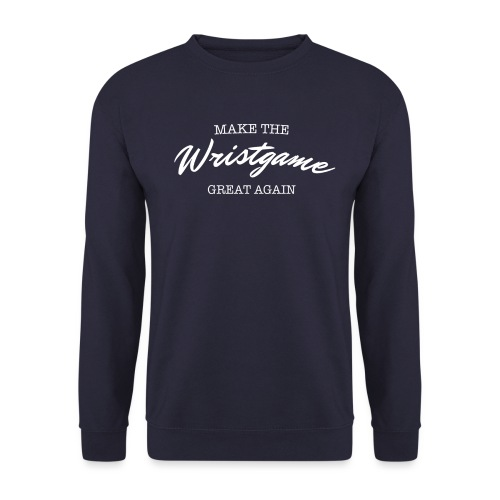 Make the Wristgame great again - Unisex Pullover