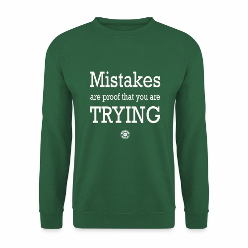 MISTAKES are not a WRONG WAY - Felpa unisex