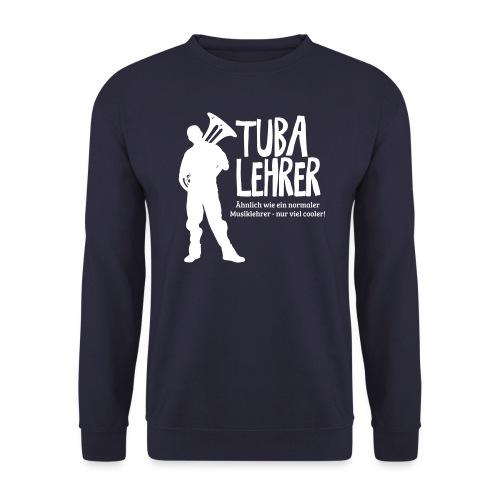 Tuba Lehrer | Tubist - Unisex Pullover