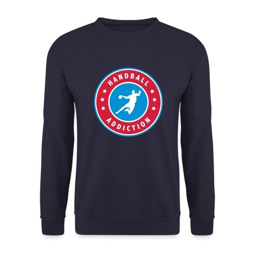 handball addiction - Sweat-shirt Unisexe