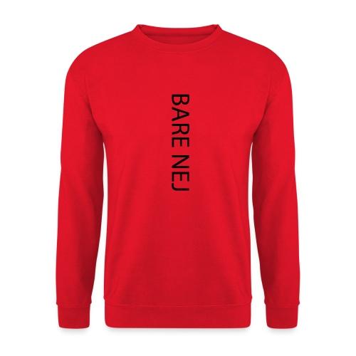 Bare Nej - Unisex sweater