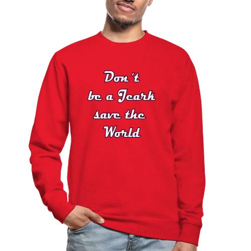 Save the World Jeark - Unisex Pullover