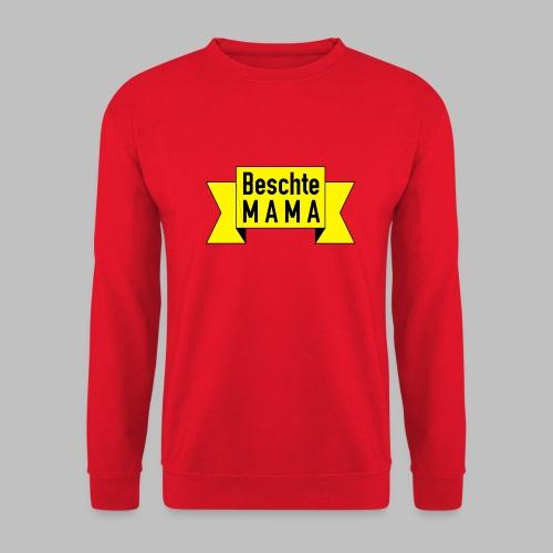 Beschte Mama - Auf Spruchband - Unisex Pullover