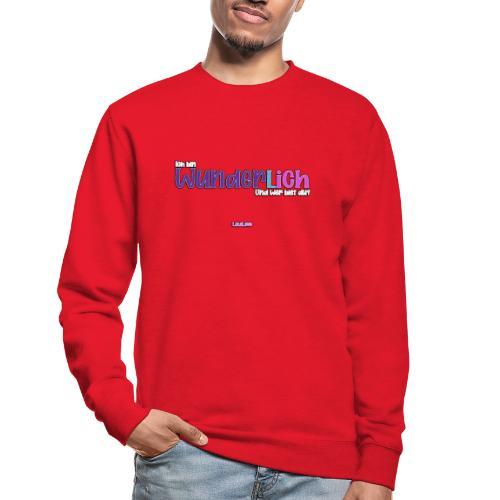 Ich bin WunderlICH - Unisex Pullover