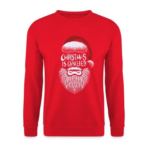 Christmas is canceled (Weihnachten fällt aus) - Unisex Pullover
