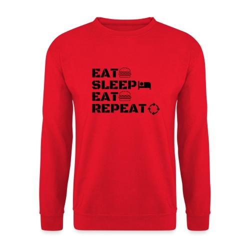 eat sleep eat repeat - Sweat-shirt Unisexe