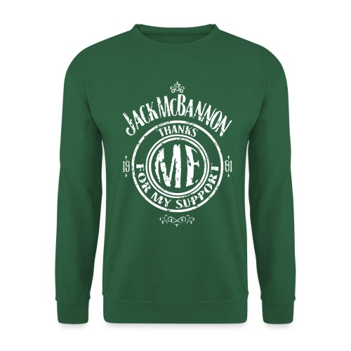 Jack McBannon Thanks Me For My Support - Unisex Pullover