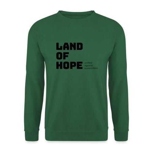 Land of Hope - Unisex Sweatshirt