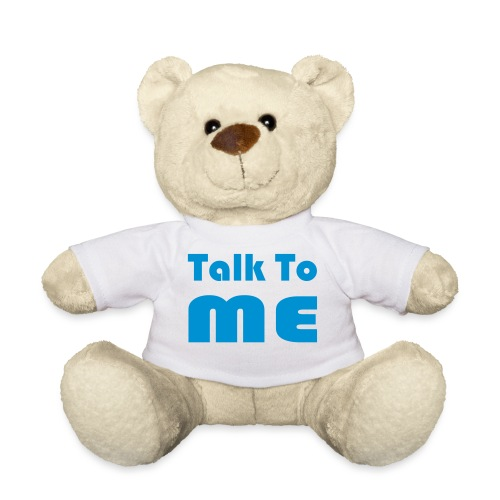 talk to me - Teddy