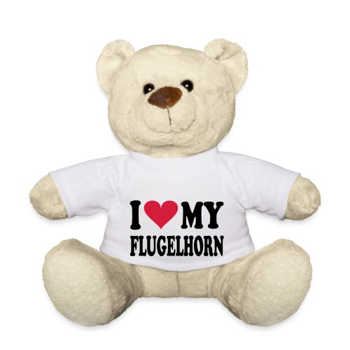 I LOVE MY FLUGELHORN - Teddy Bear