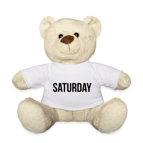 Saturday - Teddy Bear