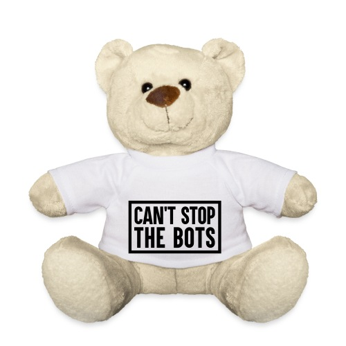 Can't Stop The Bots Premium Tote Bag - Teddy Bear
