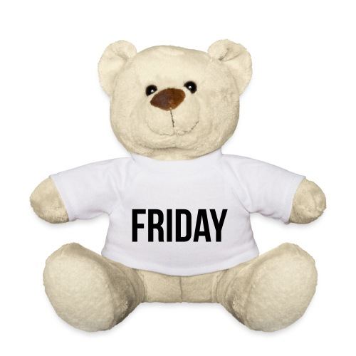 Friday - Teddy Bear