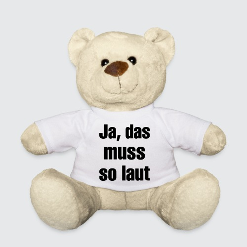 das muss so - Teddy
