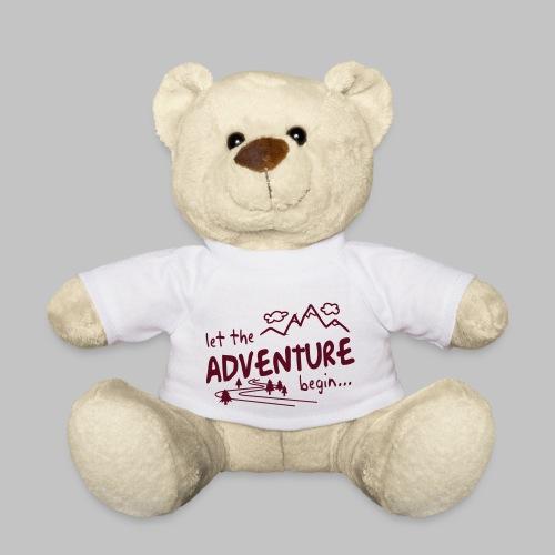 Let the Adventure begin - Teddy Bear