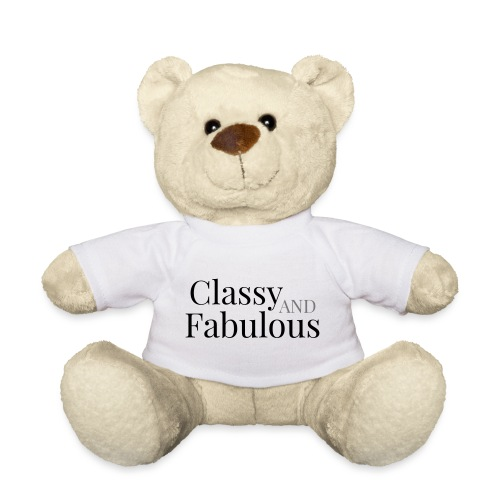 CLASSY AND FABULOUS - Teddy Bear