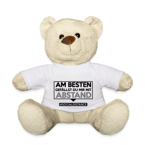 Am Besten gefällst Du mir mit ABSTAND. sdShirt.de - Teddy