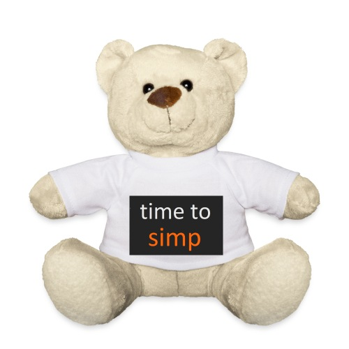 simping time - Teddy