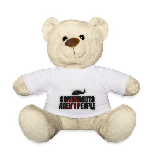 Communists aren't People - Teddy Bear