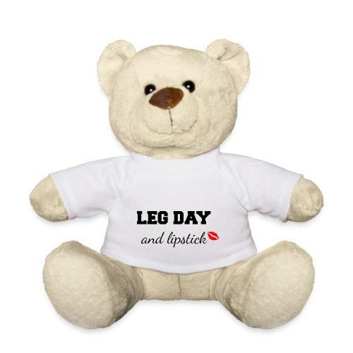 leg day and lipstick - Teddy