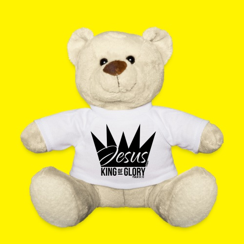 JESUS KING OF GLORY // Psalm 24:10 (BLACK) - Teddy Bear