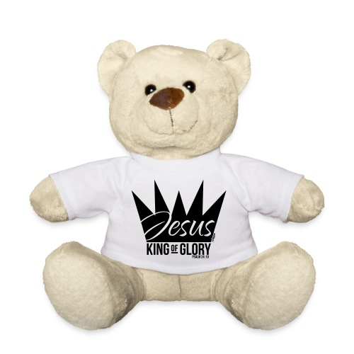 JESUS KING OF GLORY // Psalm 24:10 (BLACK) - Teddy Bear