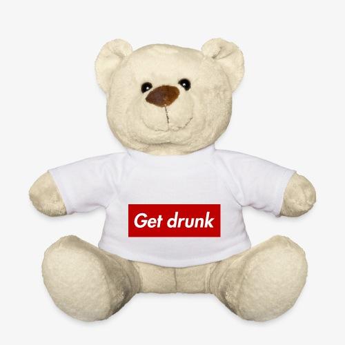 Get drunk - Teddy